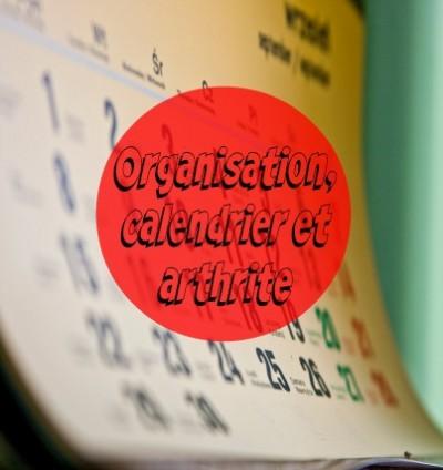 Organisation, calendrier et arthrite