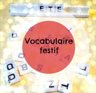 Vocabulaire festif
