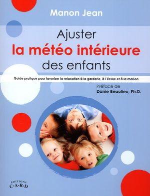 AJUSTER LA MÉTÉO INTÉRIEURE DES ENFANTS