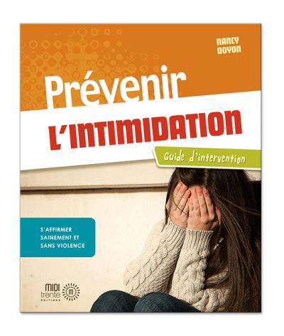 Prévenir l'intimidation : Guide d'intervention