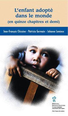 L'enfant adopté dans le monde (en quinze chapitre et demi)